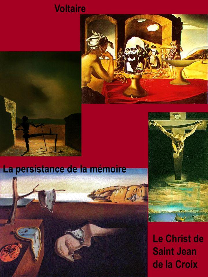 Le Christ de Saint Jean de la Croix La persistance de la mémoire Voltaire