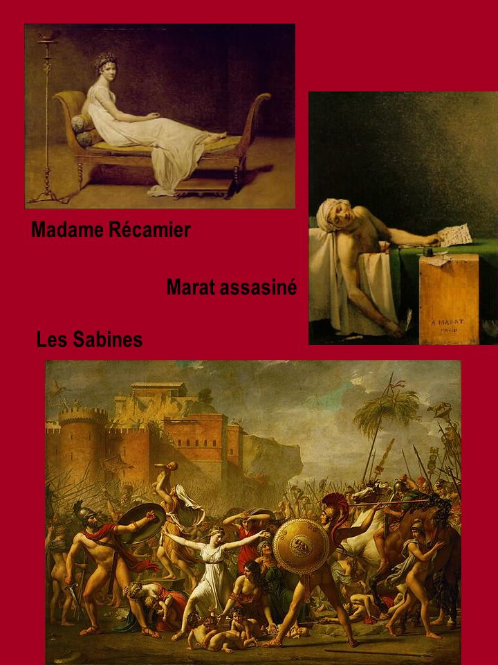 Madame Récamier Marat assasiné Les Sabines