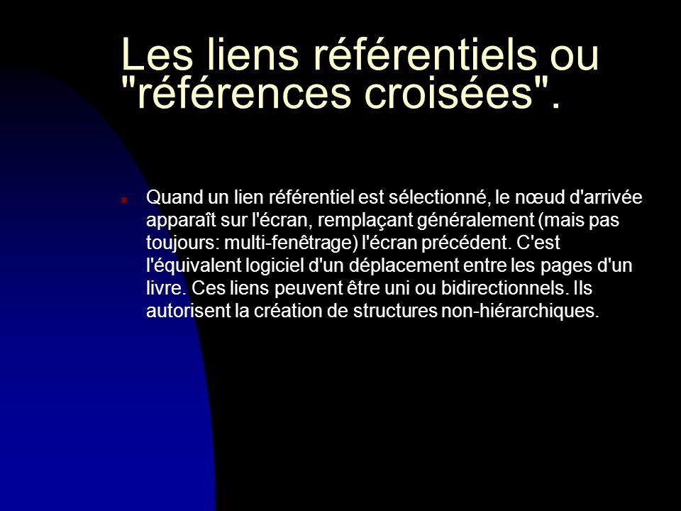 Les liens référentiels ou références croisées .