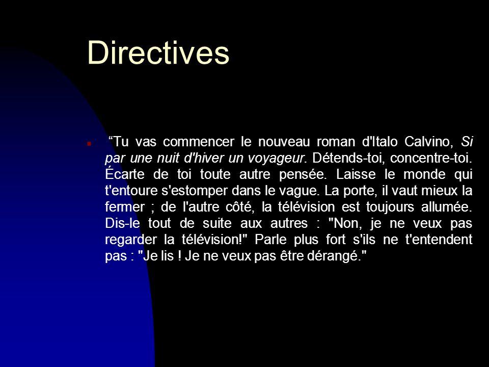 Directives Tu vas commencer le nouveau roman d Italo Calvino, Si par une nuit d hiver un voyageur.