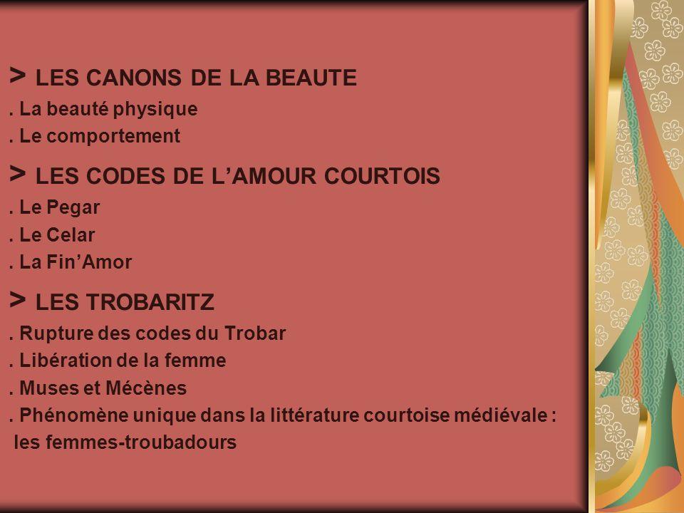 > LES CANONS DE LA BEAUTE. La beauté physique. Le comportement > LES CODES DE LAMOUR COURTOIS.