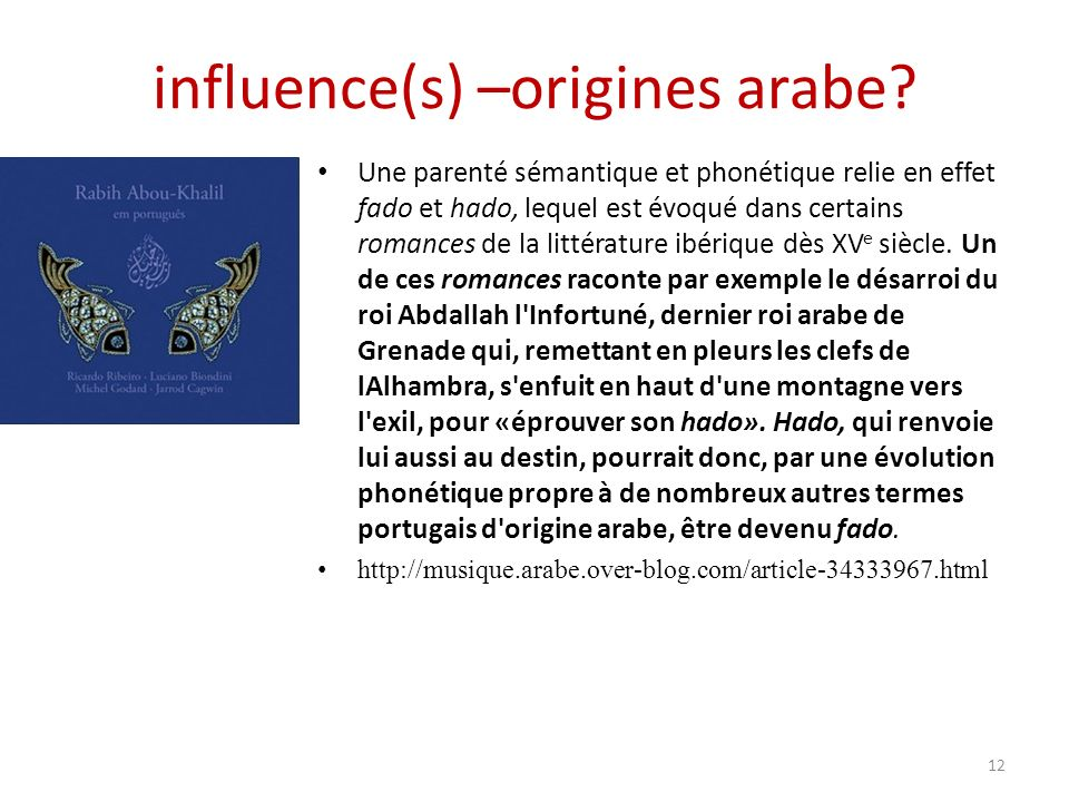 influence(s) –origines arabe.
