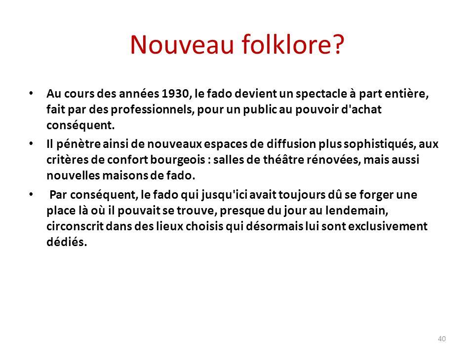 Nouveau folklore.