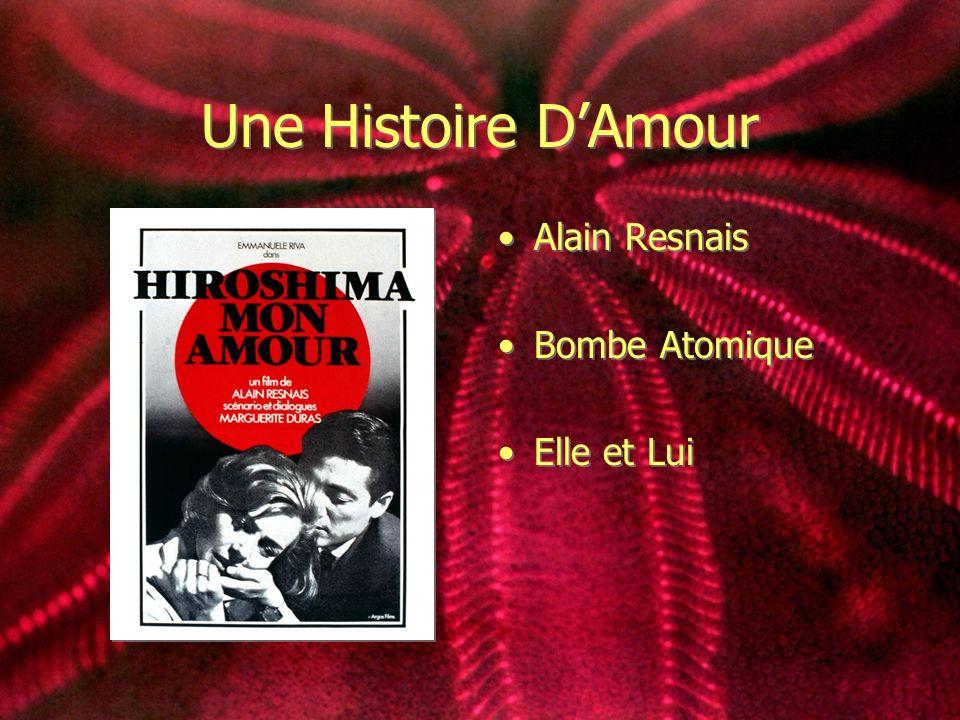 Une Histoire DAmour Alain Resnais Bombe Atomique Elle et Lui Alain Resnais Bombe Atomique Elle et Lui