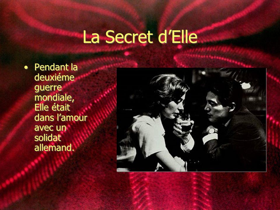 La Secret dElle Pendant la deuxiéme guerre mondiale, Elle était dans lamour avec un solidat allemand.