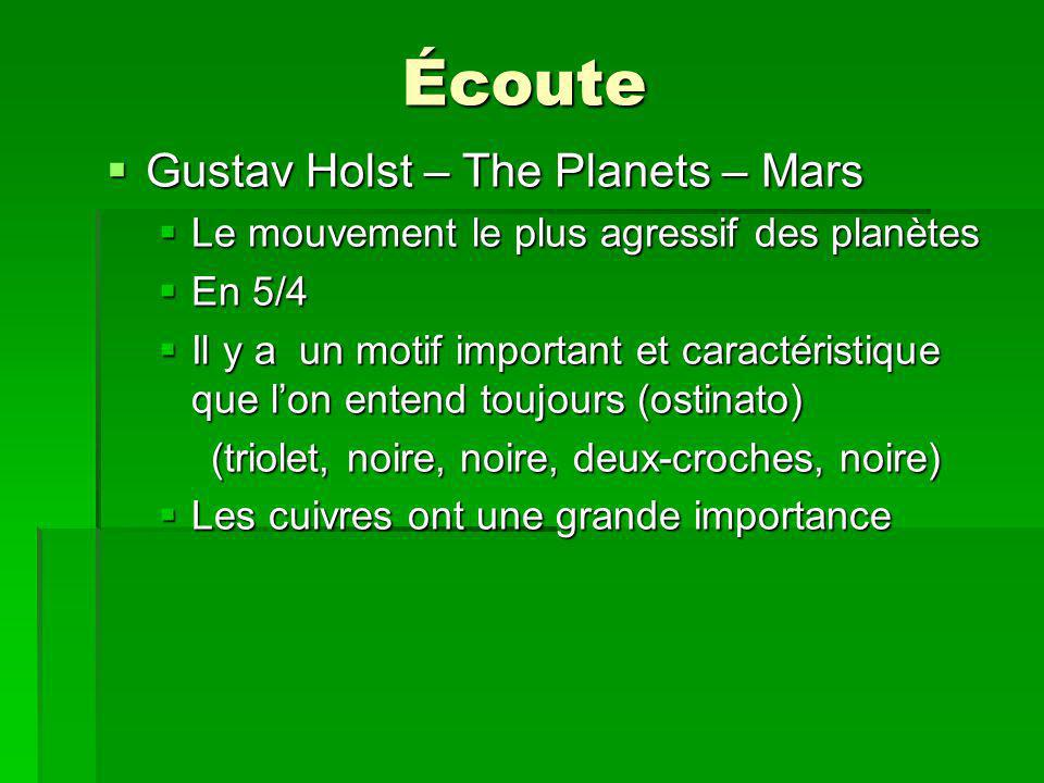 Écoute Gustav Holst – The Planets – Mars Gustav Holst – The Planets – Mars Le mouvement le plus agressif des planètes Le mouvement le plus agressif de