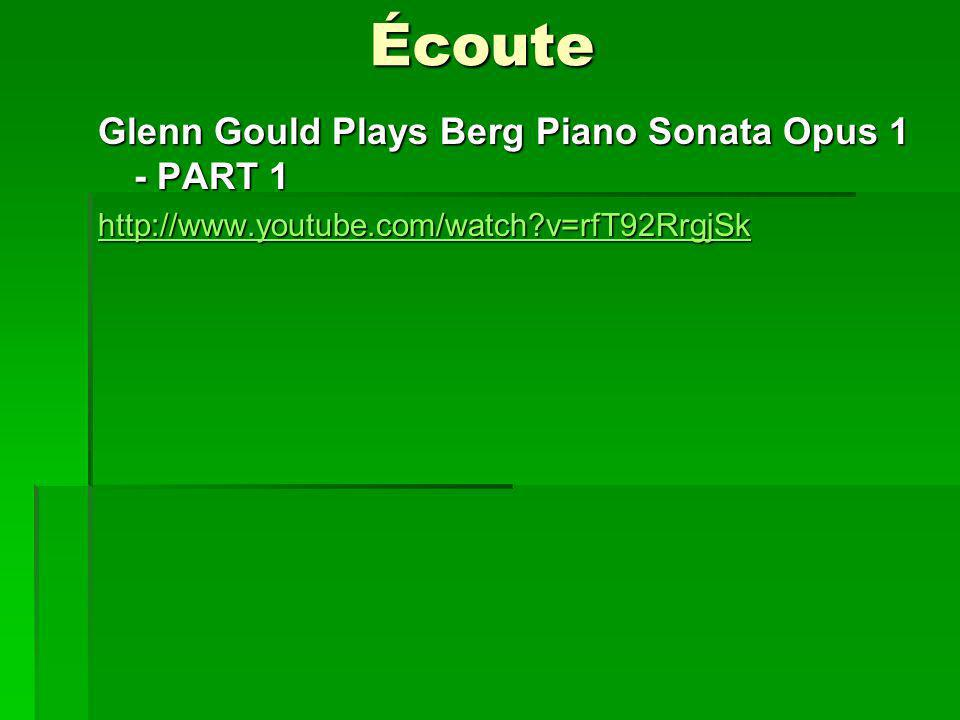 Écoute Glenn Gould Plays Berg Piano Sonata Opus 1 - PART 1 http://www.youtube.com/watch?v=rfT92RrgjSk