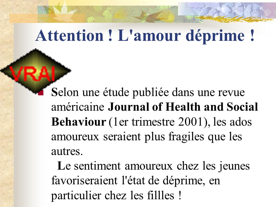 Attention . L amour déprime .