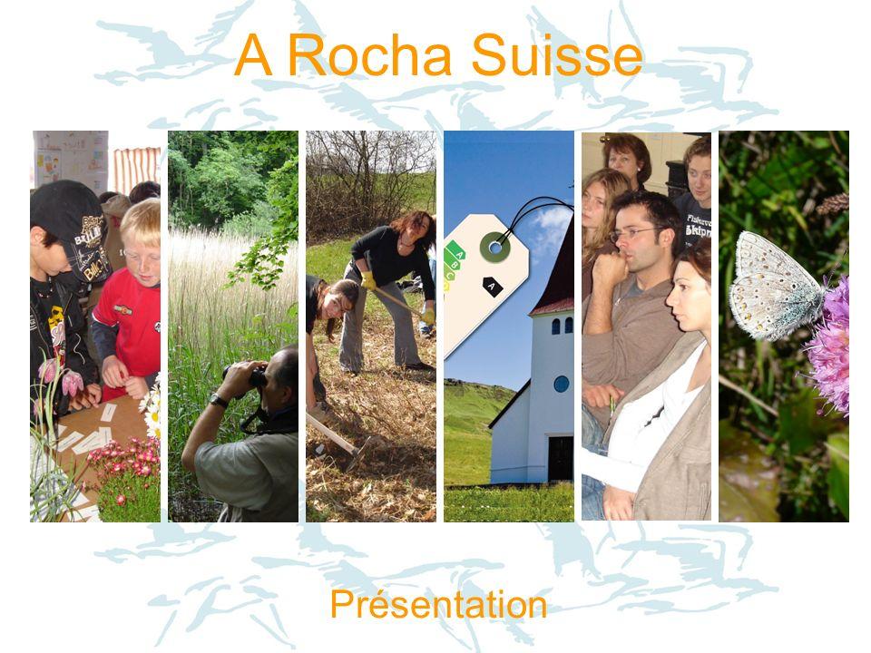 A Rocha Suisse Présentation