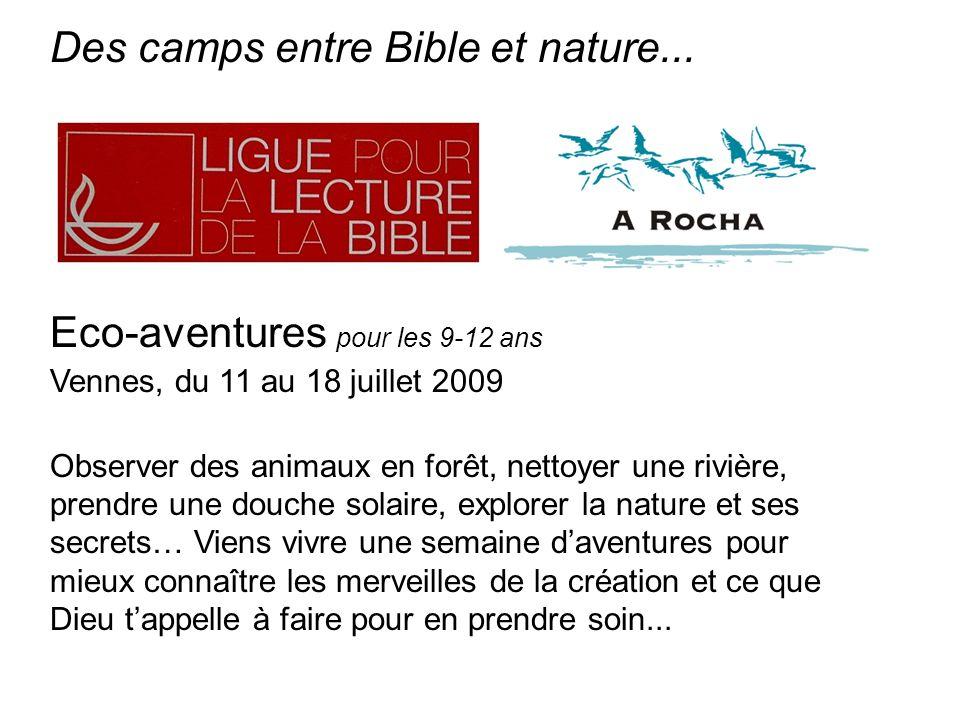 Des camps entre Bible et nature...