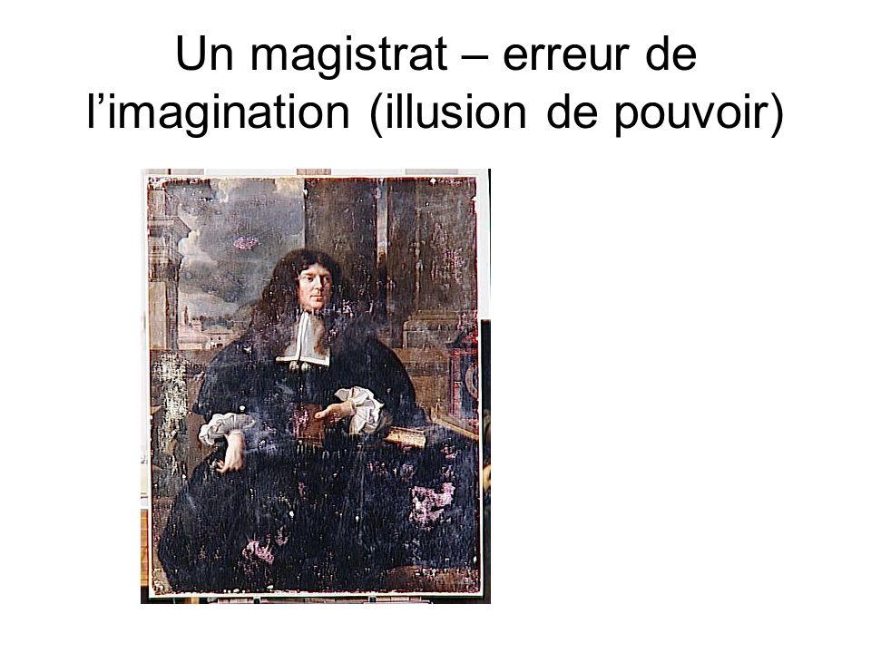 Un magistrat – erreur de limagination (illusion de pouvoir)
