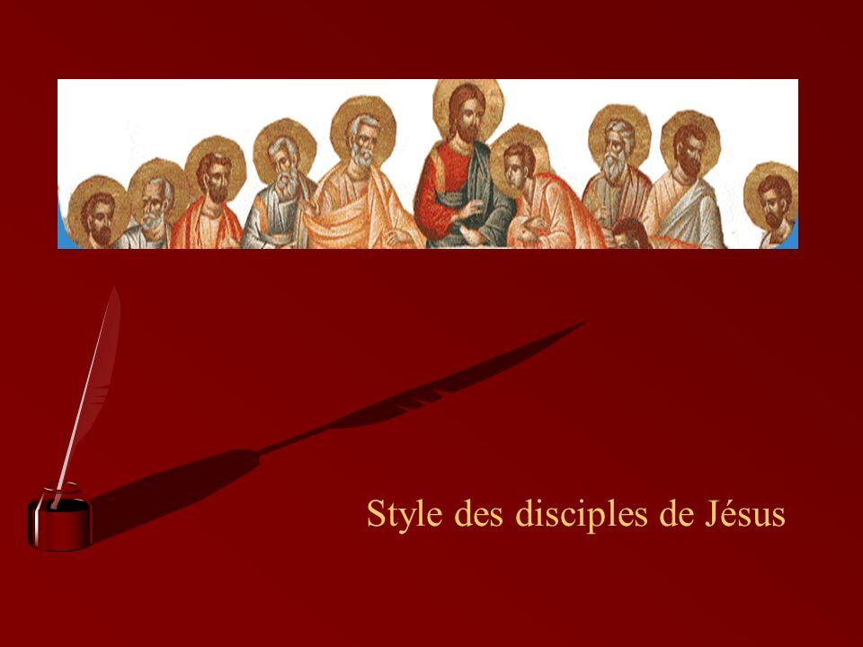 Style des disciples de Jésus