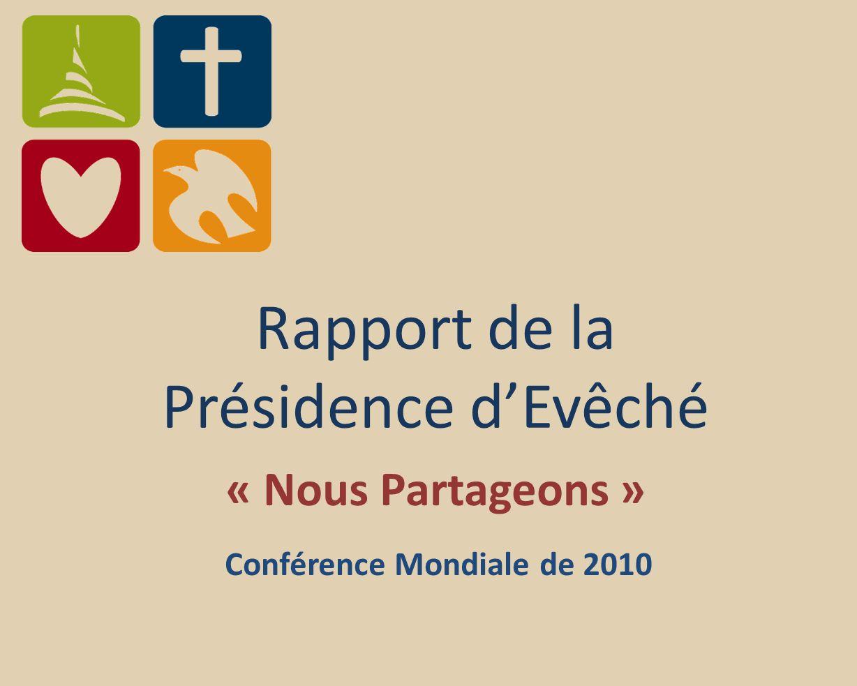 Rapport de la Présidence dEvêché « Nous Partageons » Conférence Mondiale de 2010