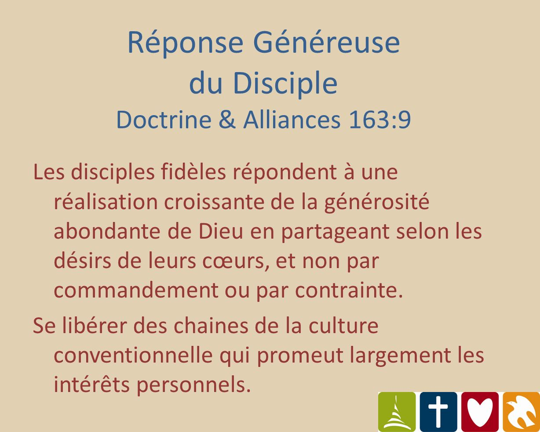 Les disciples fidèles répondent à une réalisation croissante de la générosité abondante de Dieu en partageant selon les désirs de leurs cœurs, et non par commandement ou par contrainte.