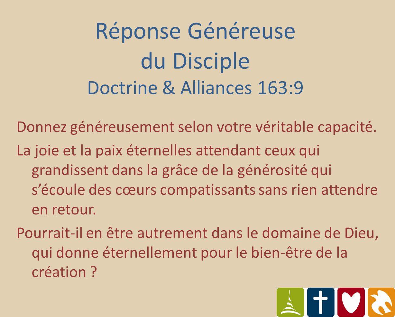 Réponse généreuse du disciple Six Principes La générosité comme réponse à la grâce et à lamour de Dieu Répondre avec fidélité Notre réponse financière à travers la dîme Partager généreusement Economiser raisonnablement Dépenser avec responsabilité