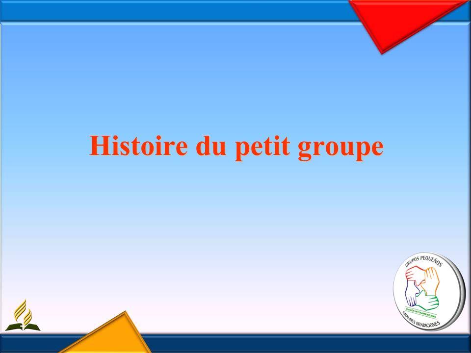 Histoire du petit groupe
