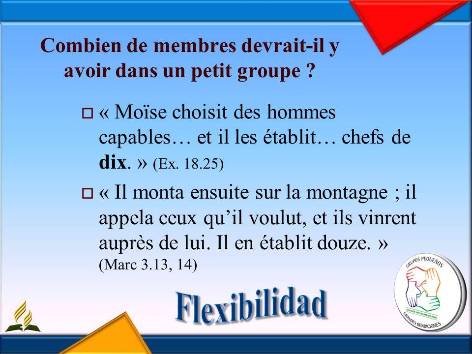 Combien de membres devrait-il y avoir dans un petit groupe .
