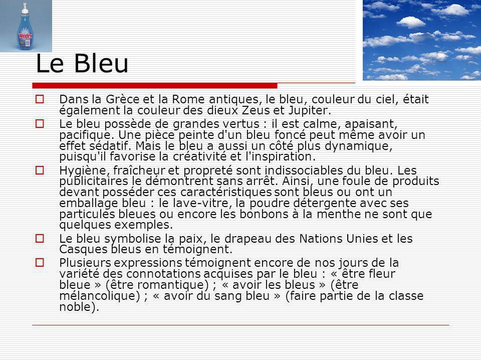 Le Bleu Dans la Grèce et la Rome antiques, le bleu, couleur du ciel, était également la couleur des dieux Zeus et Jupiter.