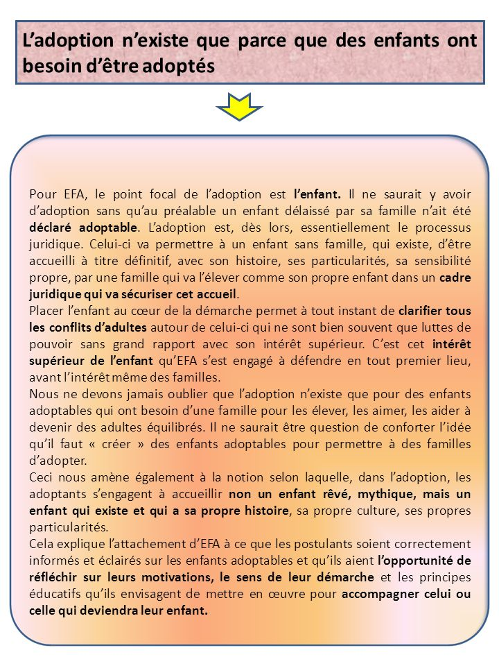 P our EFA, le point focal de ladoption est lenfant.