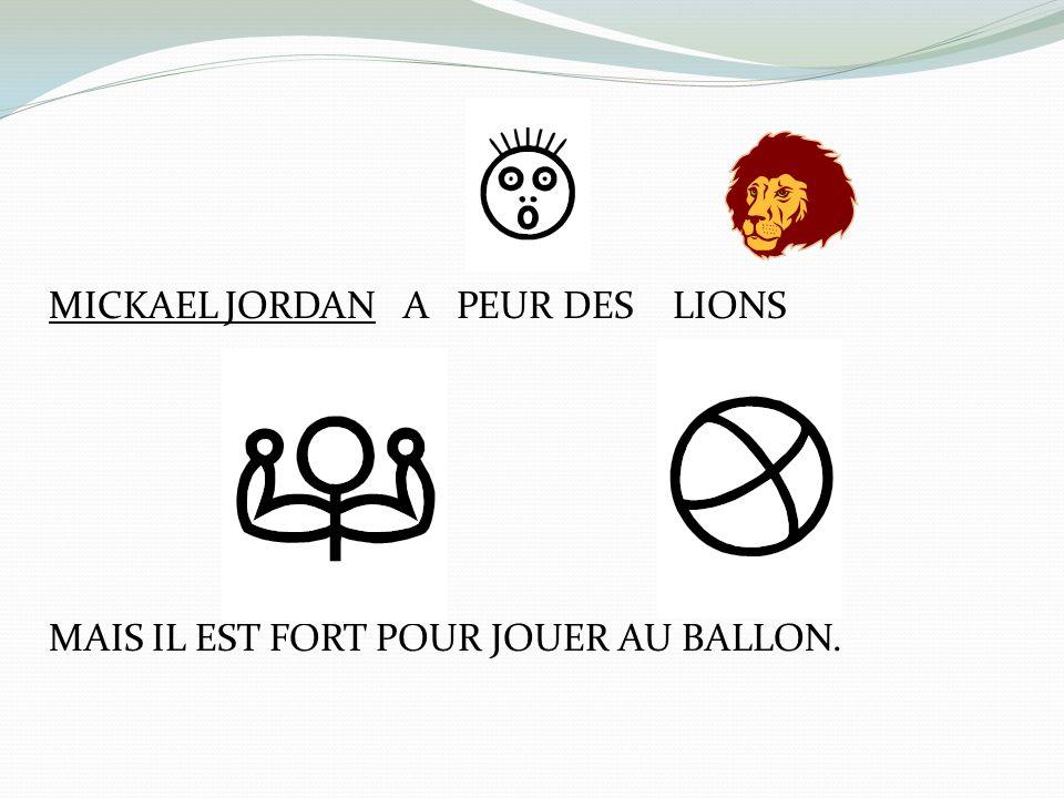 MICKAEL JORDAN A PEUR DES LIONS MAIS IL EST FORT POUR JOUER AU BALLON.