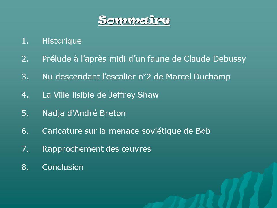 Sommaire 1. 1.Historique 2. 2.Prélude à laprès midi dun faune de Claude Debussy 3.
