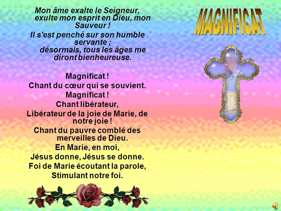 Mon âme exalte le Seigneur, exulte mon esprit en Dieu, mon Sauveur .