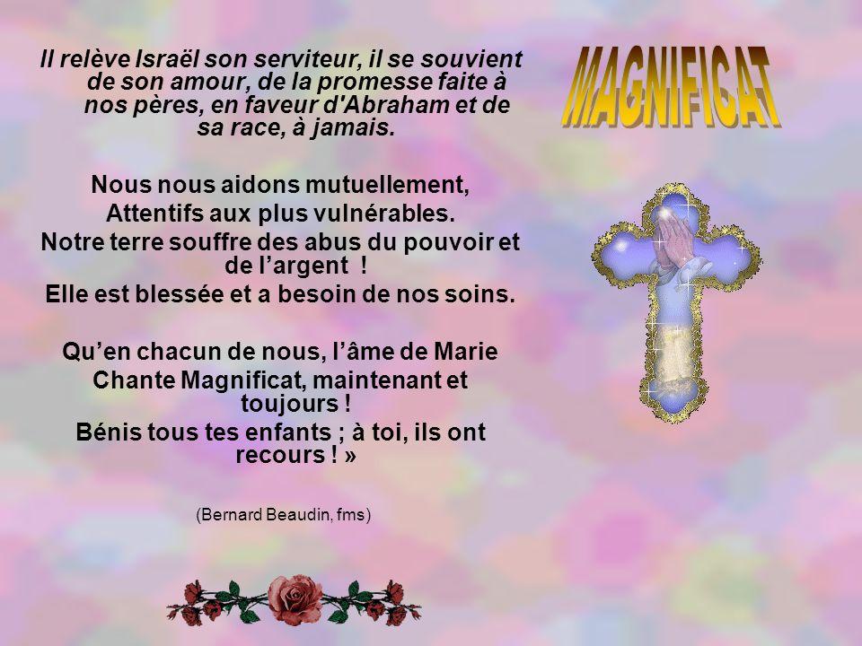 ll relève Israël son serviteur, il se souvient de son amour, de la promesse faite à nos pères, en faveur d Abraham et de sa race, à jamais.