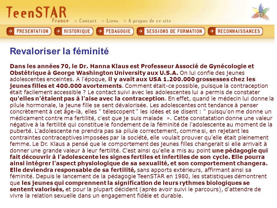 Revaloriser la féminité Dans les années 70, le Dr.