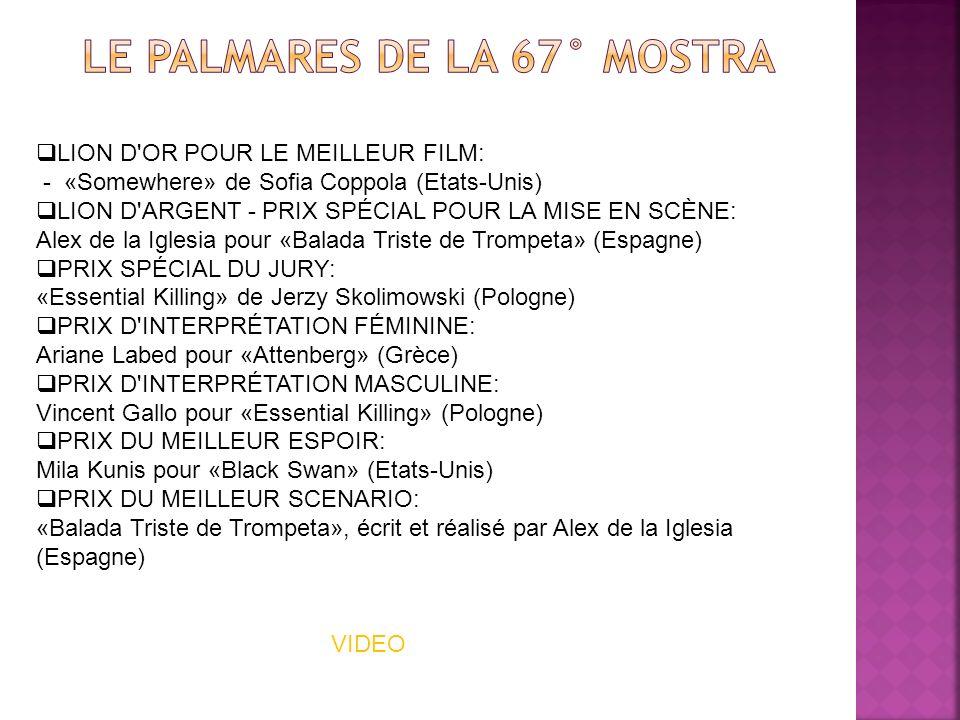 LION D'OR POUR LE MEILLEUR FILM: - «Somewhere» de Sofia Coppola (Etats-Unis) LION D'ARGENT - PRIX SPÉCIAL POUR LA MISE EN SCÈNE: Alex de la Iglesia po