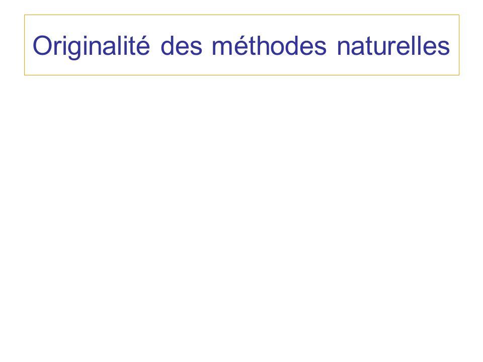 Originalité des méthodes naturelles