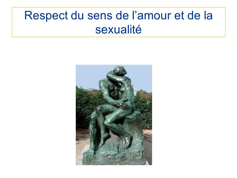 Respect du sens de lamour et de la sexualité