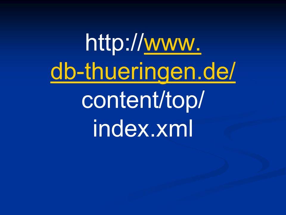 http://www. db-thueringen.de/ content/top/ index.xmlwww. db-thueringen.de/