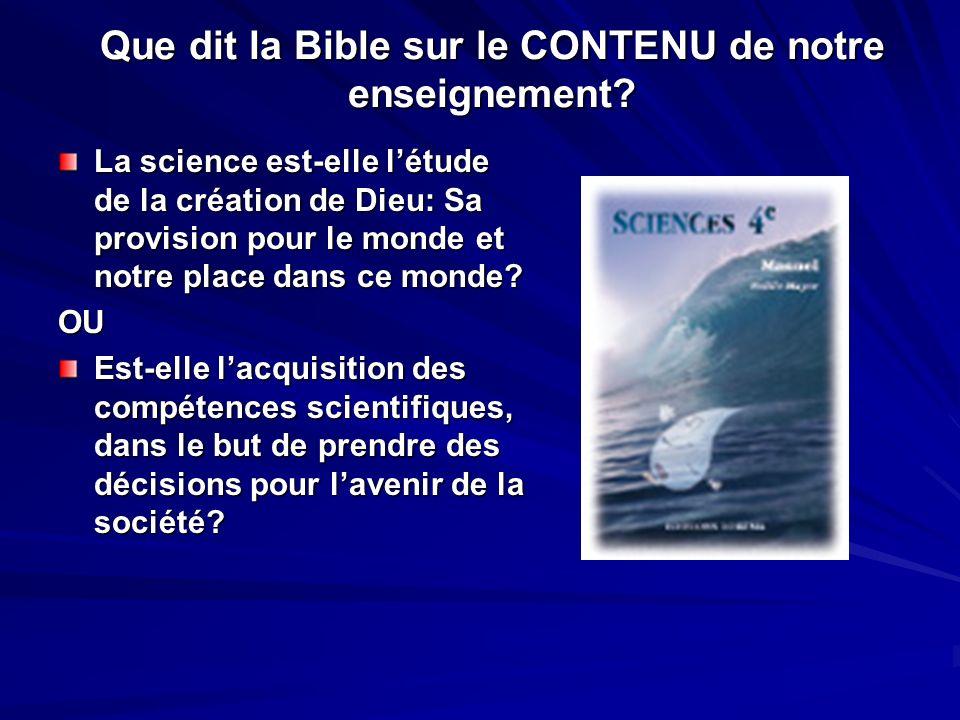 La science est-elle létude de la création de Dieu: Sa provision pour le monde et notre place dans ce monde.