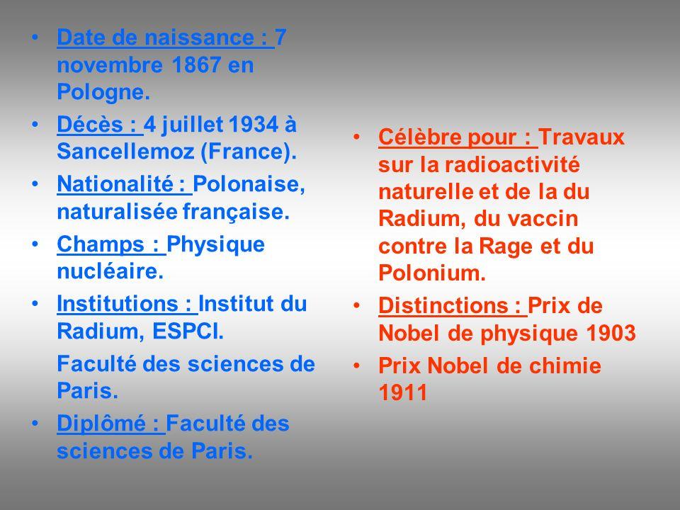 Date de naissance : 7 novembre 1867 en Pologne. Décès : 4 juillet 1934 à Sancellemoz (France). Nationalité : Polonaise, naturalisée française. Champs