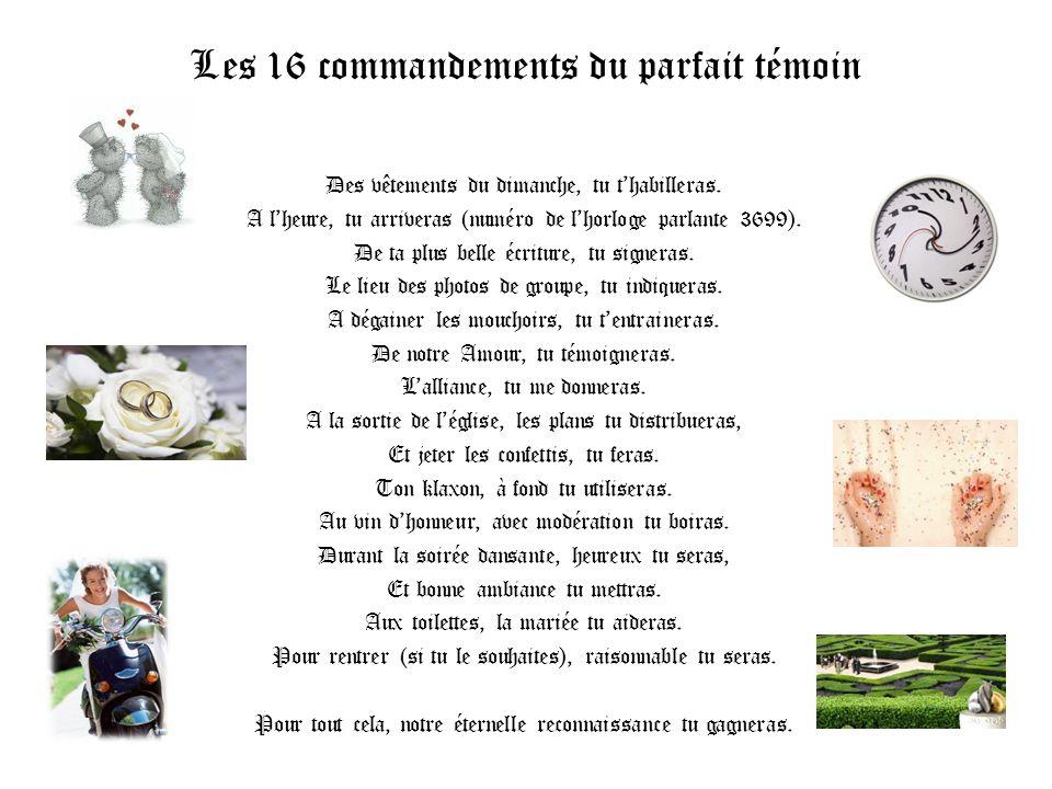 Les 16 commandements du parfait témoin Des vêtements du dimanche, tu thabilleras.