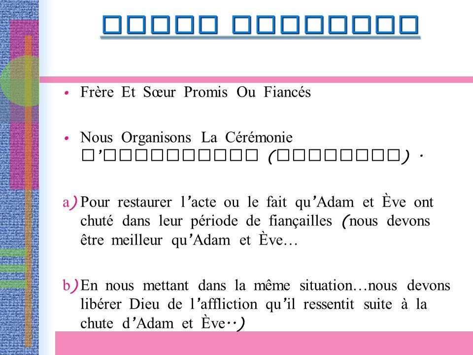 APRES MATCHING Frère Et Sœur Promis Ou Fiancés Nous Organisons La Cérémonie D engagement ( Matching ).