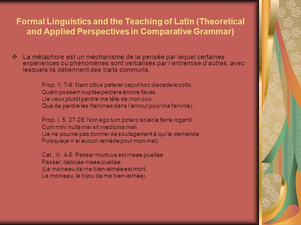 Formal Linguistics and the Teaching of Latin (Theoretical and Applied Perspectives in Comparative Grammar) La synesthésie représente léchange métaphorique entre deux domaines sensoriels différents.