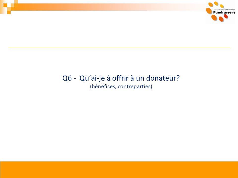 Q6 - Quai-je à offrir à un donateur? (bénéfices, contreparties)