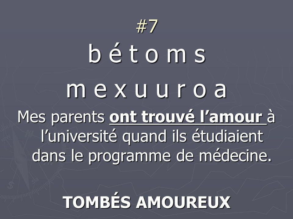 #7 b é t o m s m e x u u r o a Mes parents ont trouvé lamour à luniversité quand ils étudiaient dans le programme de médecine.