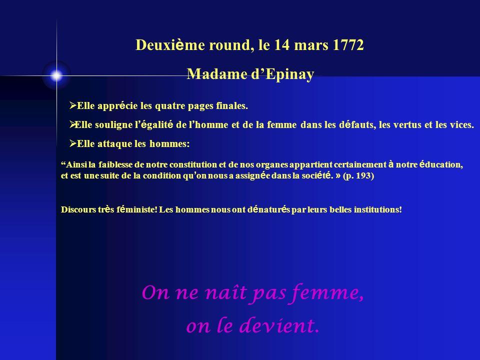 Deuxi è me round, le 14 mars 1772 Madame dEpinay Elle appr é cie les quatre pages finales.