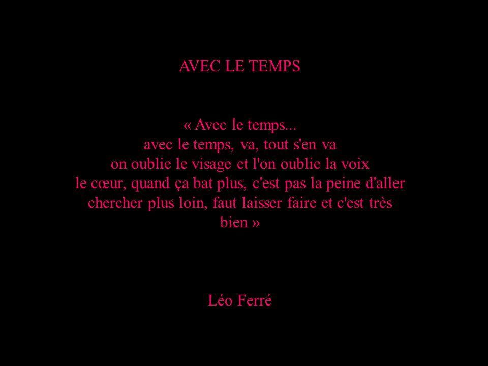 AVEC LE TEMPS « Avec le temps...