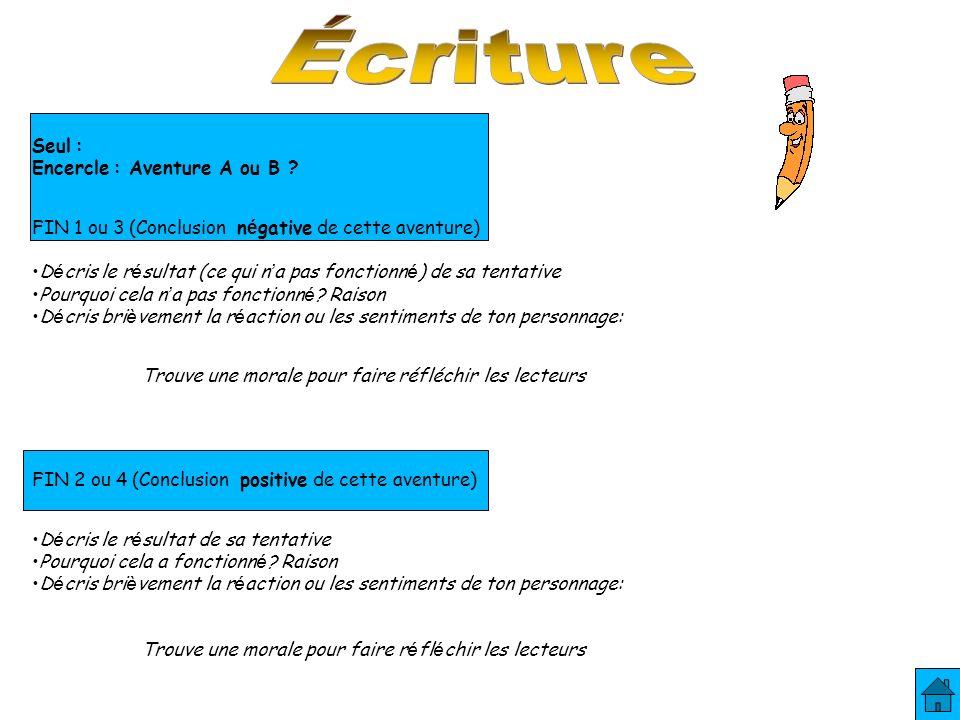 Seul : Encercle : Aventure A ou B .