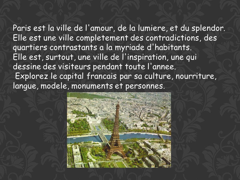 Paris est la ville de l amour, de la lumiere, et du splendor.