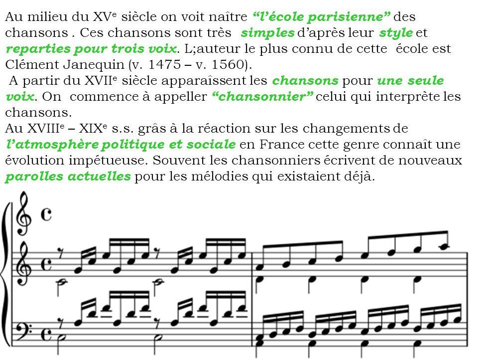 Mistinguette Maurice Chevalier Au début du XX e siècle les chansonniers des premiers cabarets français se sont munis de cette genre des chansons.