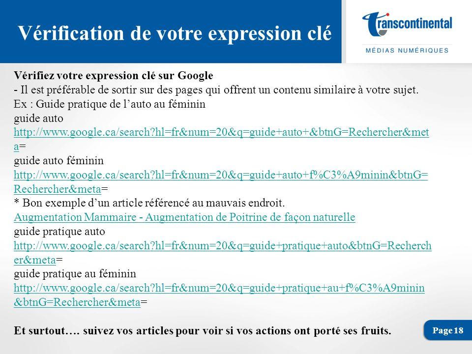 Page 18 Vérification de votre expression clé Vérifiez votre expression clé sur Google - Il est préférable de sortir sur des pages qui offrent un contenu similaire à votre sujet.