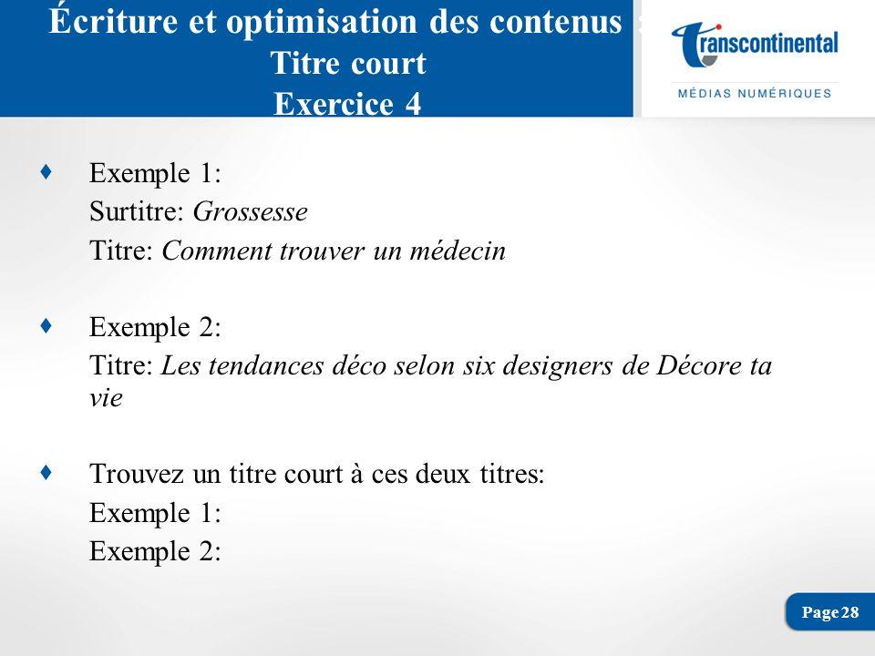 Page 29 Écriture et optimisation des contenus : Rôle du chapô Le chapô (ou le lead) résume lensemble dun contenu.