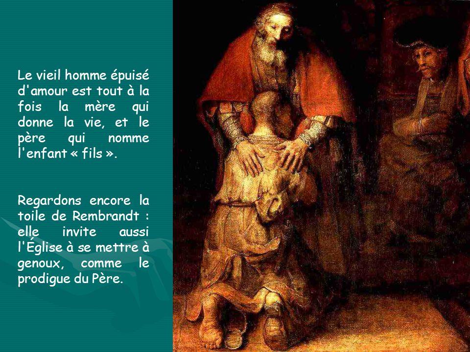 Le vieil homme épuisé d amour est tout à la fois la mère qui donne la vie, et le père qui nomme l enfant « fils ».