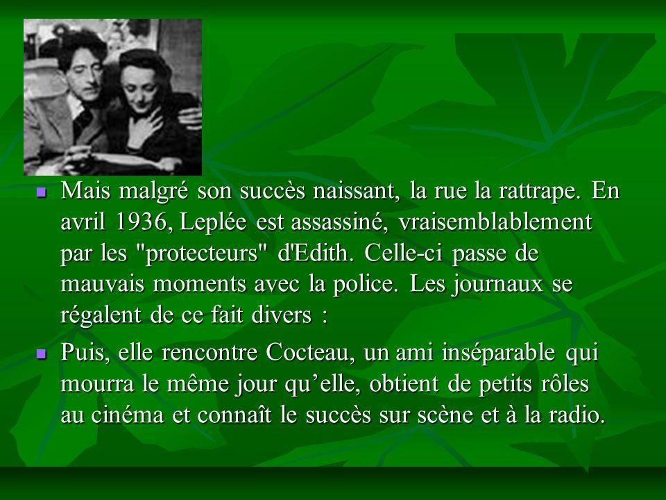 Interview de Piaf 1.- Accepteriez-vous de vivre sage.