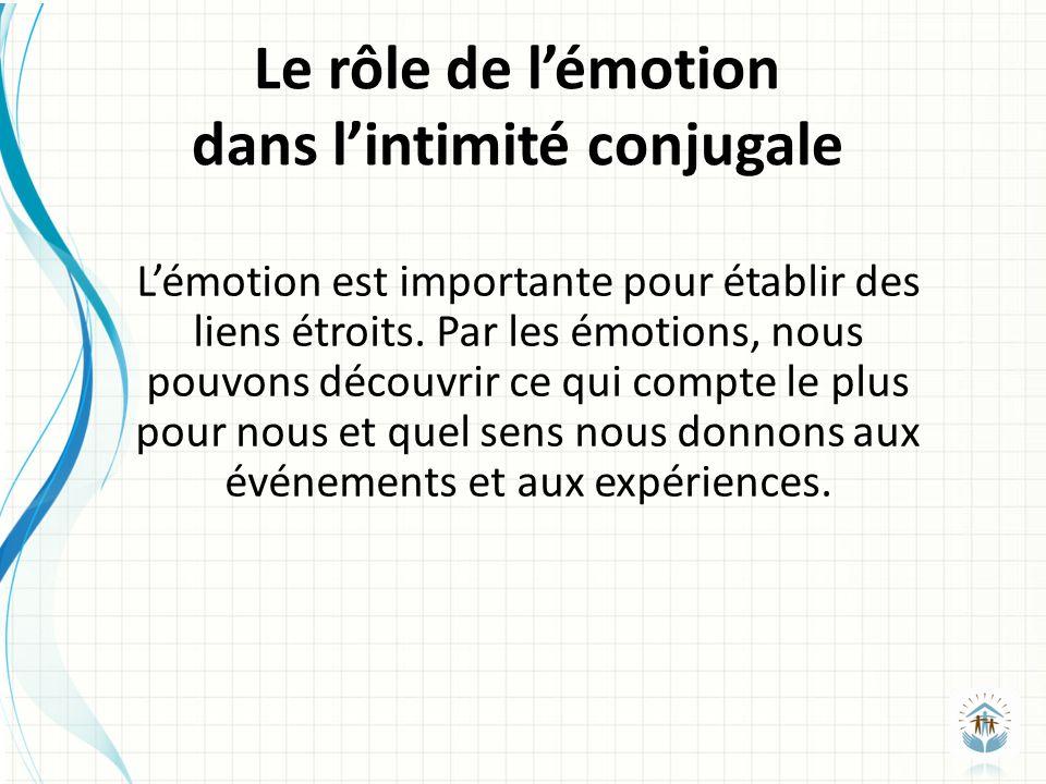 Lémotion est importante pour établir des liens étroits.
