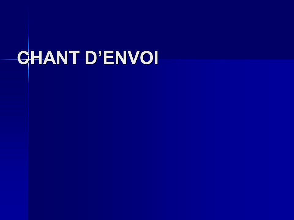 CHANT DENVOI